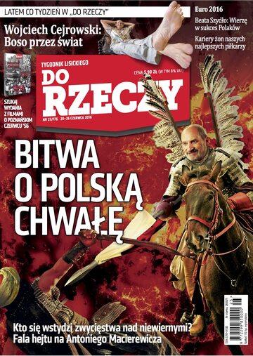 """Okładka tygodnika """"Do Rzeczy"""", wydanie nr 25/2016 (176)"""
