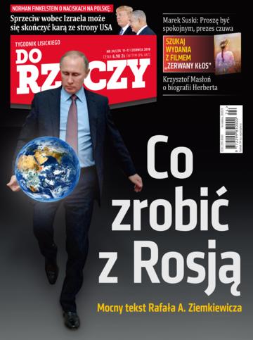 """Okładka tygodnika """"Do Rzeczy"""", wydanie nr 24/2018 (276)"""