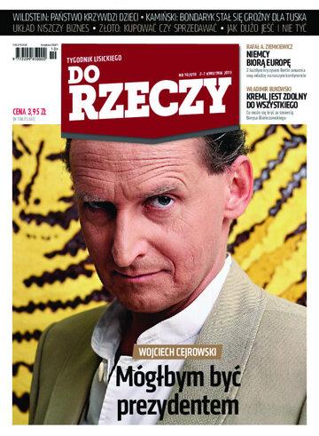"""Okładka tygodnika """"Do Rzeczy"""", wydanie nr 10/2013 (10)"""