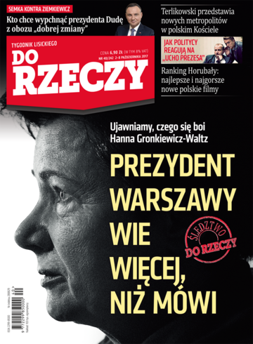 """Okładka tygodnika """"Do Rzeczy"""", wydanie nr 40/2017 (242)"""