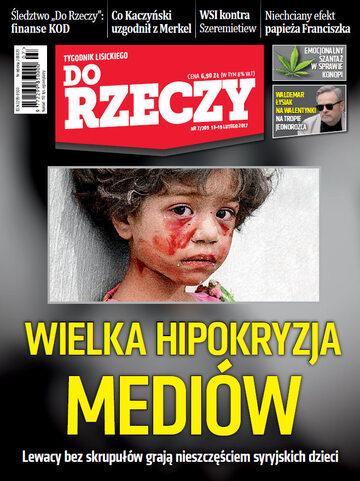 """Okładka tygodnika """"Do Rzeczy"""", wydanie nr 7/2017 (209)"""