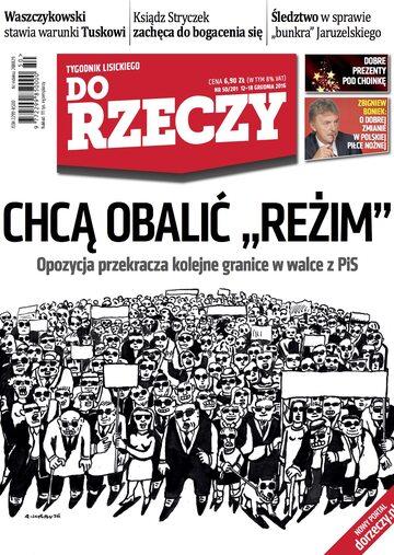"""Okładka tygodnika """"Do Rzeczy"""", wydanie nr 50/2016 (201)"""