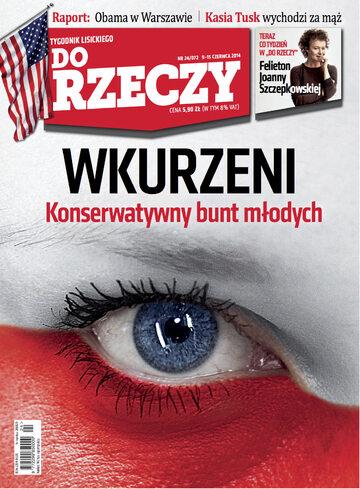"""Okładka tygodnika """"Do Rzeczy"""", wydanie nr 24/2014 (72)"""