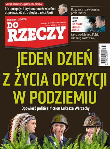 """Okładka tygodnika """"Do Rzeczy"""", wydanie nr 35/2018 (287)"""