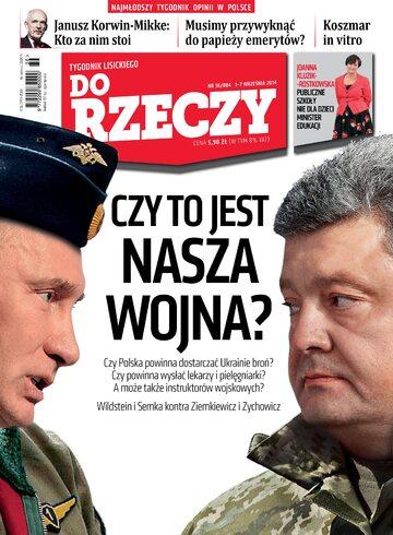 """Okładka tygodnika """"Do Rzeczy"""", wydanie nr 36/2014 (84)"""
