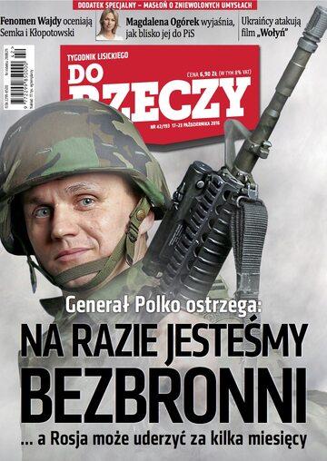 """Okładka tygodnika """"Do Rzeczy"""", wydanie nr 42/2016 (193)"""