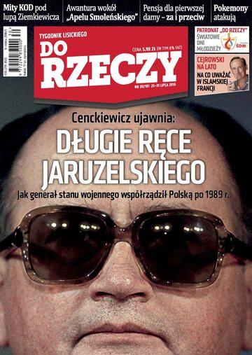 """Okładka tygodnika """"Do Rzeczy"""", wydanie nr 30/2016 (181)"""
