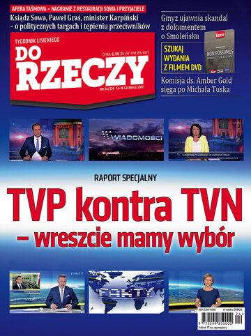 """Okładka tygodnika """"Do Rzeczy"""", wydanie nr 24/2017 (226)"""