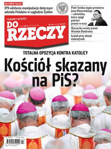 """Okładka tygodnika """"Do Rzeczy"""", wydanie nr 7/2019 (310)"""