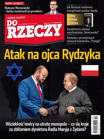 """Okładka tygodnika """"Do Rzeczy"""", wydanie nr 50/2017 (252)"""