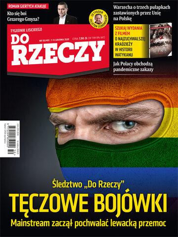 """Okładka tygodnika """"Do Rzeczy"""", wydanie nr 50/2020 (403)"""