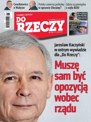 """Okładka tygodnika """"Do Rzeczy"""", wydanie nr 6/2017 (208)"""
