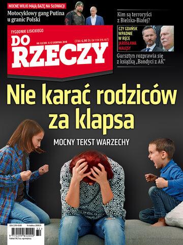 """Okładka tygodnika """"Do Rzeczy"""", wydanie nr 32/2018 (284)"""