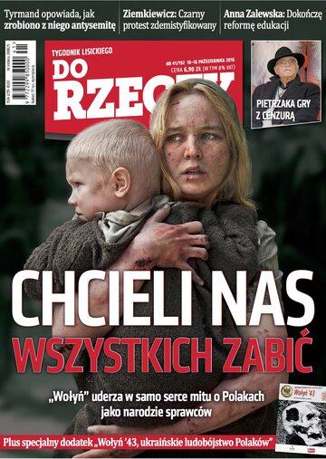 """Okładka tygodnika """"Do Rzeczy"""", wydanie nr 41/2016 (192)"""
