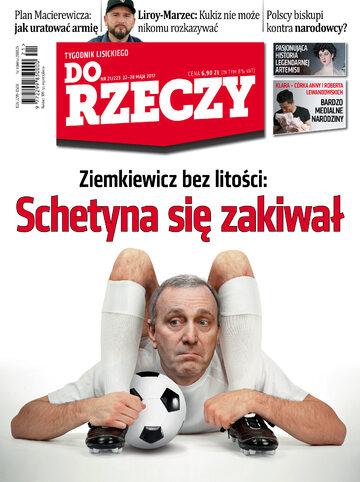 """Okładka tygodnika """"Do Rzeczy"""", wydanie nr 21/2017 (223)"""