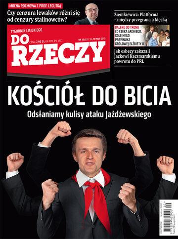 """Okładka tygodnika """"Do Rzeczy"""", wydanie nr 20/2019 (322)"""