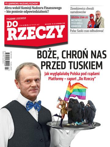 """Okładka tygodnika """"Do Rzeczy"""", wydanie nr 47/2018 (299)"""