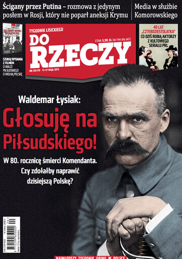 """Okładka tygodnika """"Do Rzeczy"""", wydanie nr 20/2015 (119)"""