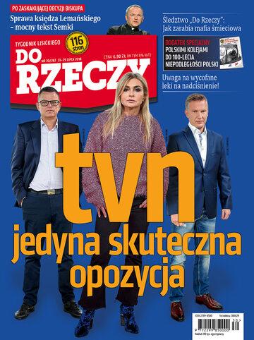 """Okładka tygodnika """"Do Rzeczy"""", wydanie nr 30/2018 (282)"""