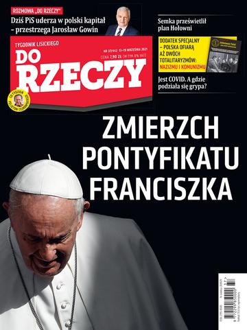 """Okładka tygodnika """"Do Rzeczy"""", wydanie nr 37/2021 (442)"""
