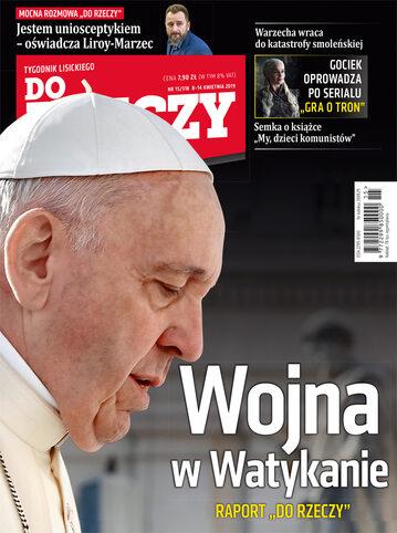"""Okładka tygodnika """"Do Rzeczy"""", wydanie nr 15/2019 (318)"""