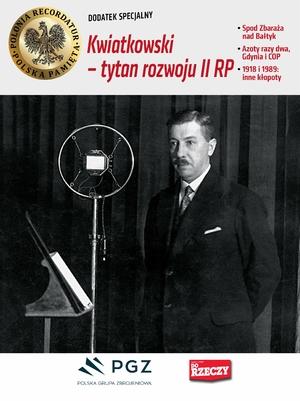 Kwiatkowski - tytan rozwoju II RP