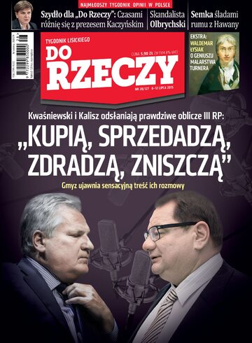 """Okładka tygodnika """"Do Rzeczy"""", wydanie nr 28/2015 (127)"""
