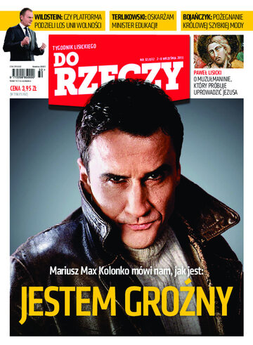 """Okładka tygodnika """"Do Rzeczy"""", wydanie nr 32/2013 (32)"""