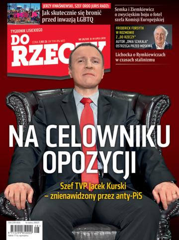 """Okładka tygodnika """"Do Rzeczy"""", wydanie nr 28/2019 (330)"""