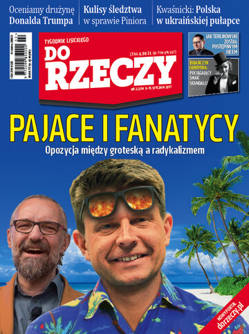 """Okładka tygodnika """"Do Rzeczy"""", wydanie nr 2/2017 (204)"""