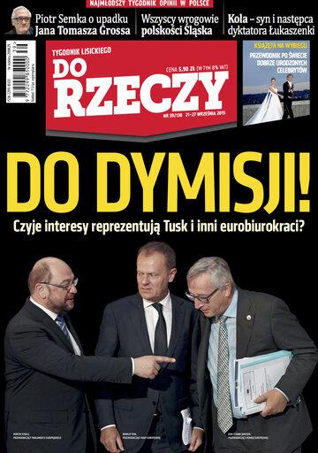 """Okładka tygodnika """"Do Rzeczy"""", wydanie nr 39/2015 (138)"""