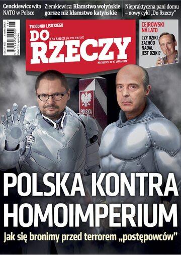 """Okładka tygodnika """"Do Rzeczy"""", wydanie nr 28/2016 (179)"""