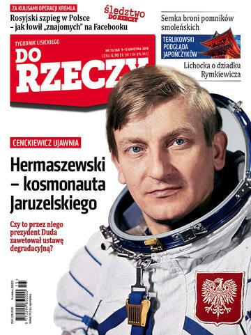 """Okładka tygodnika """"Do Rzeczy"""", wydanie nr 15/2018 (268)"""