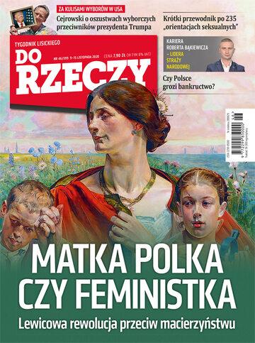 """Okładka tygodnika """"Do Rzeczy"""", wydanie nr 46/2020 (399)"""