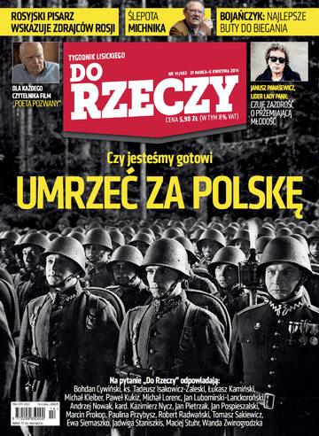 """Okładka tygodnika """"Do Rzeczy"""", wydanie nr 14/2014 (62)"""
