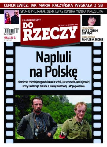 """Okładka tygodnika """"Do Rzeczy"""", wydanie nr 22/2013 (22)"""
