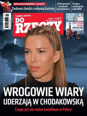"""Okładka tygodnika """"Do Rzeczy"""", wydanie nr 19/2017 (221)"""