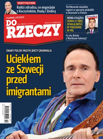 """Okładka tygodnika """"Do Rzeczy"""", wydanie nr 10/2019 (313)"""