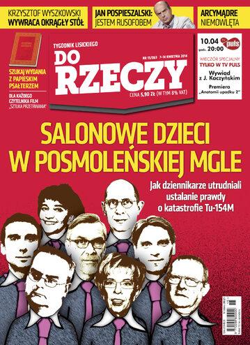 """Okładka tygodnika """"Do Rzeczy"""", wydanie nr 15/2014 (63)"""