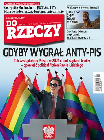 """Okładka tygodnika """"Do Rzeczy"""", wydanie nr 31/2019 (333)"""
