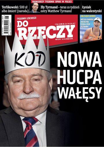 """Okładka tygodnika """"Do Rzeczy"""", wydanie nr 6/2016 (157)"""