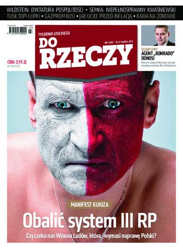 """Okładka tygodnika """"Do Rzeczy"""", wydanie nr 7/2013 (7)"""