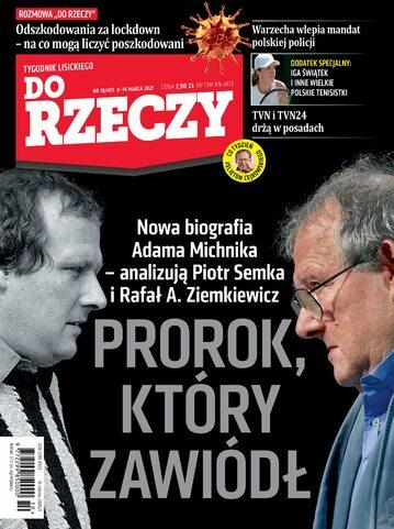 """Okładka tygodnika """"Do Rzeczy"""", wydanie nr 10/2021 (415)"""