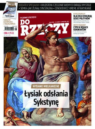 """Okładka tygodnika """"Do Rzeczy"""", wydanie nr 9/2013 (9)"""