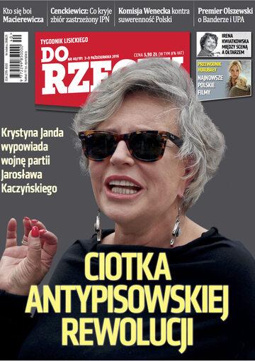 """Okładka tygodnika """"Do Rzeczy"""", wydanie nr 40/2016 (191)"""