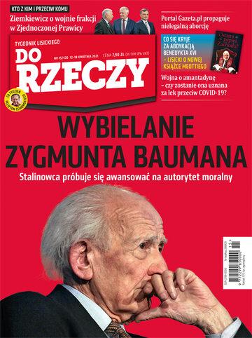 """Okładka tygodnika """"Do Rzeczy"""", wydanie nr 15/2021 (420)"""