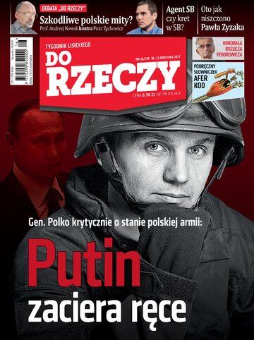 """Okładka tygodnika """"Do Rzeczy"""", wydanie nr 16/2017 (218)"""