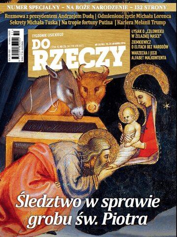 """Okładka tygodnika """"Do Rzeczy"""", wydanie nr 51/2016 (202)"""