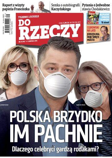 """Okładka tygodnika """"Do Rzeczy"""", wydanie nr 31/2016 (182)"""