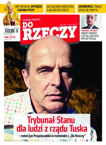 """Okładka tygodnika """"Do Rzeczy"""", wydanie nr 25/2013 (25)"""